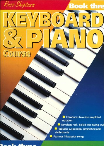 Keyboard and Piano Course: Bk. 3