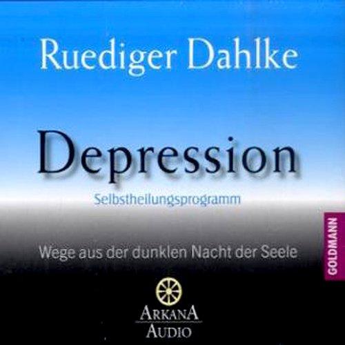 Depression: Wege aus der dunklen Nacht der Seele Titelbild