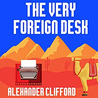 The Very Foreign Desk audiobook cover art