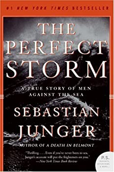 Paperback The Perfect Storm : A True Story of Men Against the Sea Book