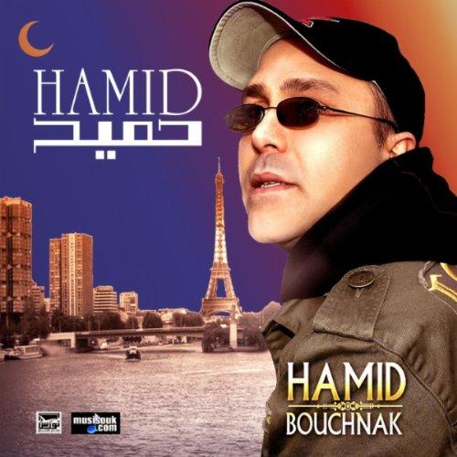 HAMID GRATUITEMENT 2011 TÉLÉCHARGER BOUCHNAK MP3