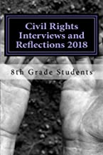 Civil Rights Interviews and Reflections 2018: Monarch Academy Glen Burnie