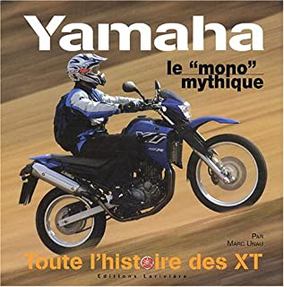 Yamaha, The Mythical Thumper, the XT Story