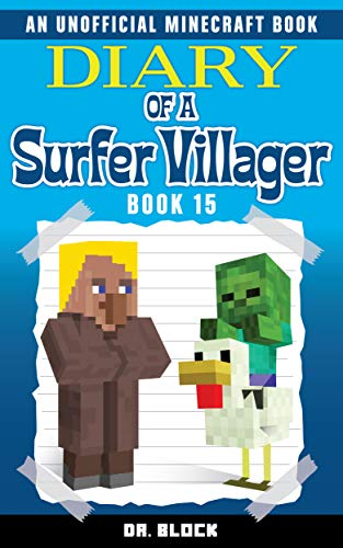 Diary of a Surfer Villager: Book 15: (an unofficial Minecraft book for kids) (English Edition)