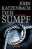 John Katzenbach: Der Sumpf