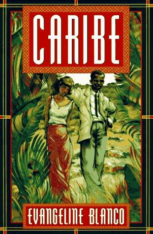 Caribe: A Novel of Puerto Rico