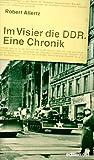 Im Visier die DDR. Eine Chronik