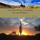 Arizona Horse Camping Edition 2