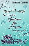 Warrington - Geheimnis des Herzens (Warrington Trilogie 2)
