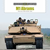 M1 Abrams: America's Main Battle Tank (Legends of Warfare: Ground, Band 3) - Christian DeJohn