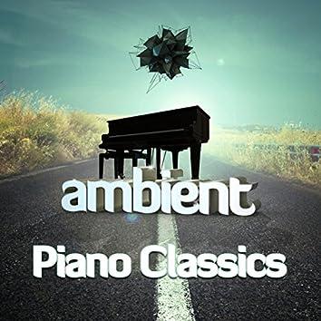 Ambient Piano Classics