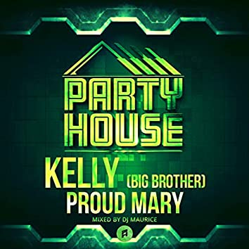 Proud Mary (DJ Maurice Remix)
