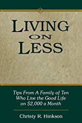 This ebook, available for Kindle, proves living on less is possible.
