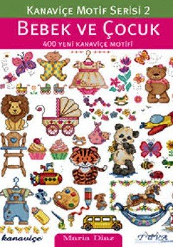 Cross Stitch Motif Series 2: Baby & Kids: 400 New Cross Stitch Motifs