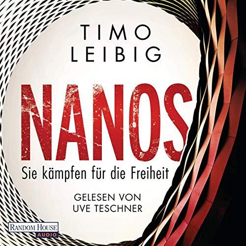 Nanos. Sie kämpfen für die Freiheit Titelbild