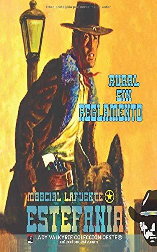 Rural sin reglamento: Volume 4 (Coleccion Oeste)