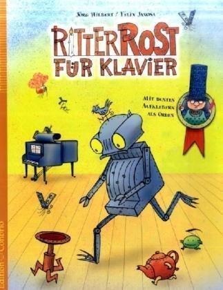 Ritter Rost für Klavier von Jörg Hilbert (März 2001) Broschiert