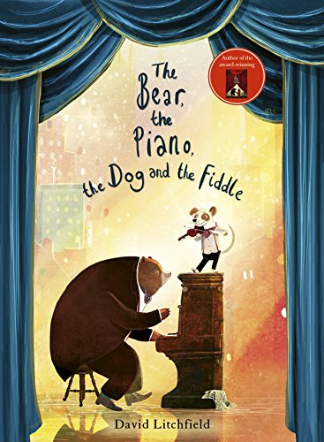 The Bear, The Piano, The Dog and the Fiddle (English Edition)