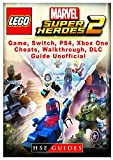 Lego Marvel Super Heroes 2 Game, Switch, PS4, Xb One, Cheats, Walkthrough, DLC, Guide Unofficial
