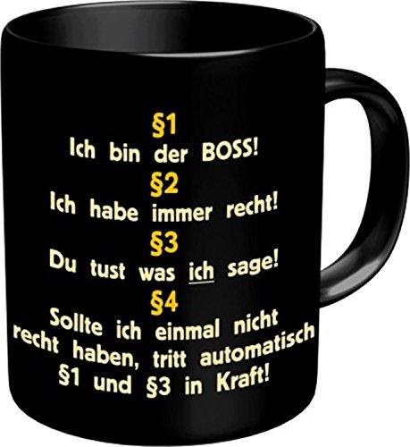 Rahmenlos® Kaffeebecher - §1: Ich bin der Boss, §2: Ich habe Recht.. - Fun Tasse Büro
