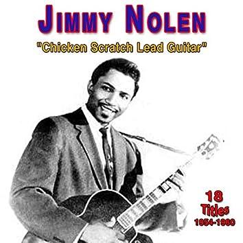 "Jimmy Nolen - ""Chicken Sratch Lead Guitar"" (1954-1960)"