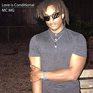 Love is Conditional (feat. Fireman Records)