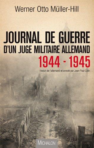 Journal de guerre d'un juge militaire allemand - 1944-1945 (Document)