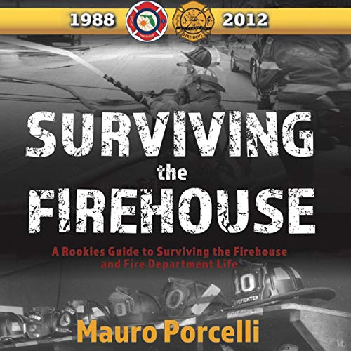 Surviving the Firehouse audiobook cover art