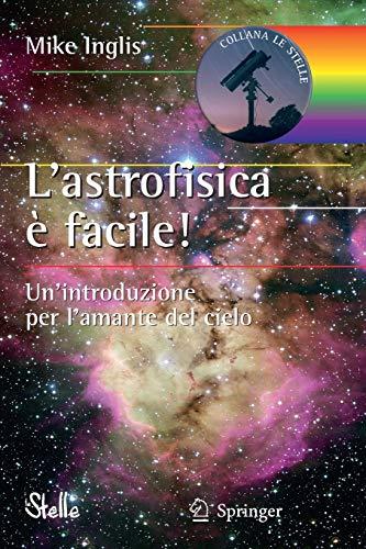 L'astrofisica è facile