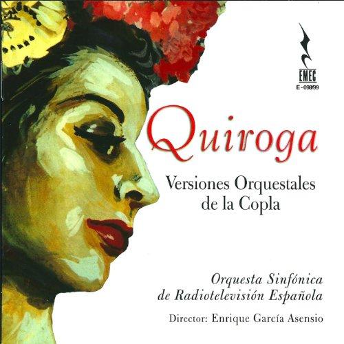 Quintero-León-Quiroga. Arr. Luis Cobos: ¡Ay, pena, penita!