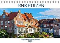 Enkhuizen - historische Hafenstadt am Ijsselmeer (Tischkalender 2022 DIN A5 quer): Fotos vom idyllischen Enkhuizen (Monatskalender, 14 Seiten )