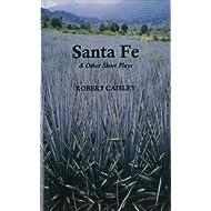Santa Fe & Other Short Plays