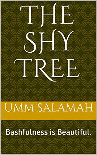The Shy Tree: Bashfulness is Beautiful. (English Edition)