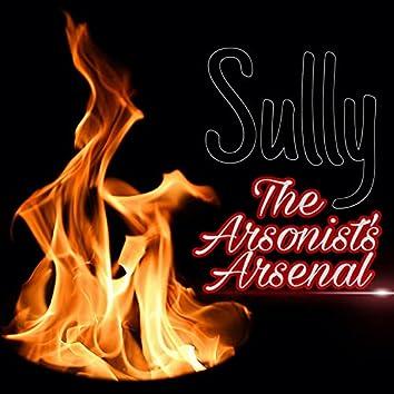 The Arsonist's Arsenal