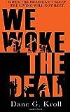 We Woke the Dead