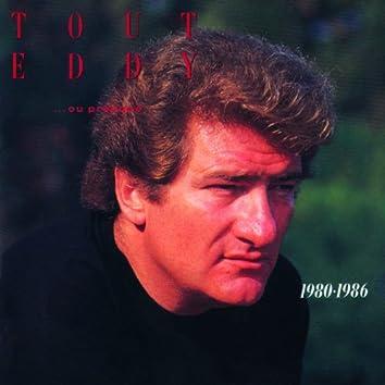 Tout Eddy 1980-1986