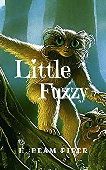 Little Fuzzy  Original Classics and Annotated