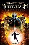 Multiversum - Die Rückkehr: Roman (Buntstein Verlag / Kinder- und Jugendbücher)