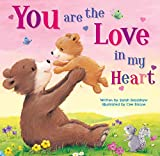 You are the Love in my Heart-Beautiful Illustrations paired with a Tender Poem makes the Perfect Gift for New and Soon-to-Be Moms (Tender Moments)