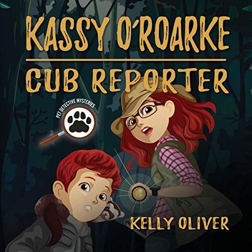 Kassy O'Roarke, Cub Reporter audiobook cover art