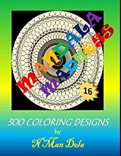 Mandala Madness 16: 300 Coloring Designs (Mandala Madness Designs) (Volume 16)