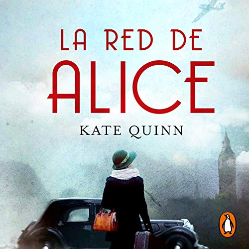Page de couverture de La red de Alice [Alice's Network]