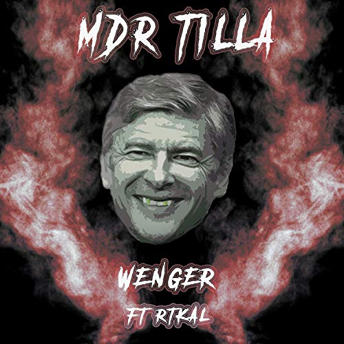 Wenger (feat. Rtkal & Mdrtilla) [Explicit]