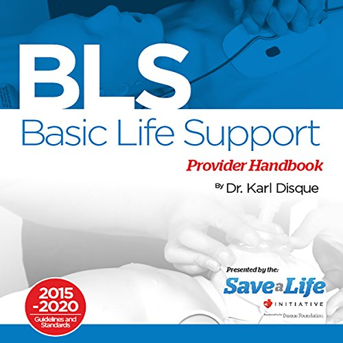 Basic Life Support (BLS) Provider Handbook audiobook cover art