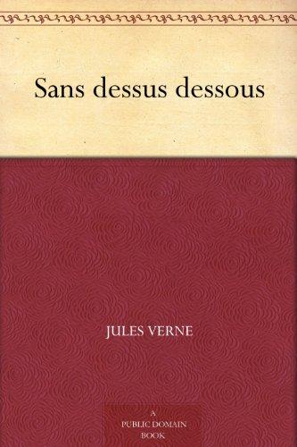 Sans dessus dessous (French Edition)