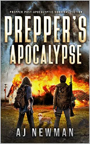 Prepper's Apocalypse: Prepper Post-Apocalyptic Survival Fiction by [AJ Newman, Sabrina Jean, Wmh Cheryl]
