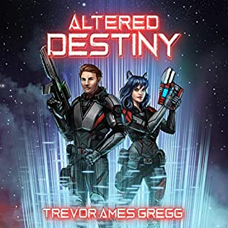 Altered Destiny     Unexpected Destiny, Book 2              By:                                                                                                                                 Trevor Ames Gregg                               Narrated by:                                                                                                                                 Ryan Kennard Burke                      Length: 8 hrs and 49 mins     Not rated yet     Overall 0.0