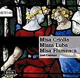 Songtexte von José Carreras - Misa Criolla, Missa Luba, Misa Flamenca