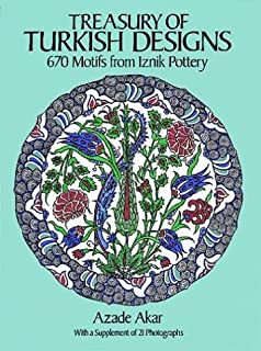 Treasury of Turkish Designs: 670 Motifs from Iznik Pottery (Dover Pictorial Archive Series)
