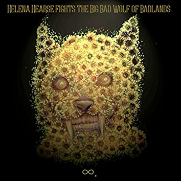 Helena Hearse Fights the Big Bad Wolf of Badlands